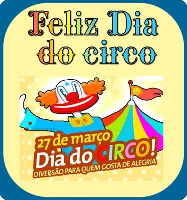 dia do circo - 27 março